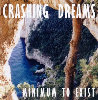 Crashing Dreams - Minimum To Exist / Frontcover